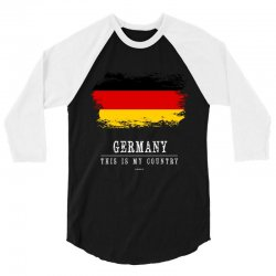 This is my country - Germany 3/4 Sleeve Shirt | Artistshot