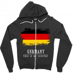 This is my country - Germany Zipper Hoodie | Artistshot