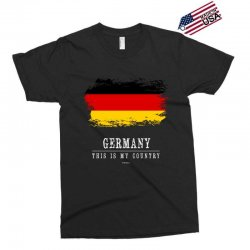 This is my country - Germany Exclusive T-shirt | Artistshot