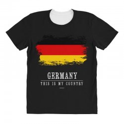 This is my country - Germany All Over Women's T-shirt | Artistshot