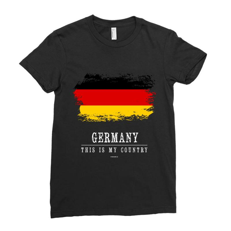This Is My Country - Germany Ladies Fitted T-shirt | Artistshot