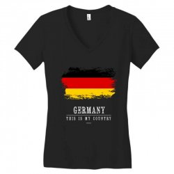 This is my country - Germany Women's V-Neck T-Shirt | Artistshot