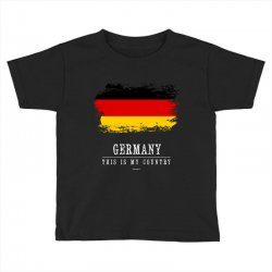This is my country - Germany Toddler T-shirt | Artistshot