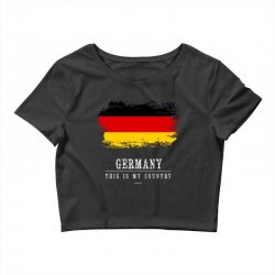 This is my country - Germany Crop Top | Artistshot