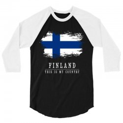 This is my country - Finland 3/4 Sleeve Shirt | Artistshot