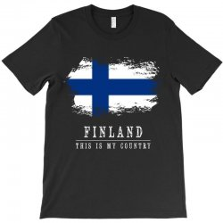 This is my country - Finland T-Shirt | Artistshot
