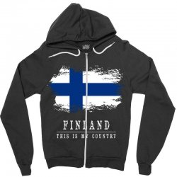 This is my country - Finland Zipper Hoodie | Artistshot