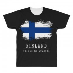 This is my country - Finland All Over Men's T-shirt | Artistshot