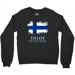 This is my country - Finland Crewneck Sweatshirt | Artistshot