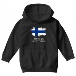 This is my country - Finland Youth Hoodie | Artistshot