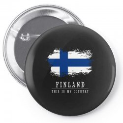 This is my country - Finland Pin-back button | Artistshot