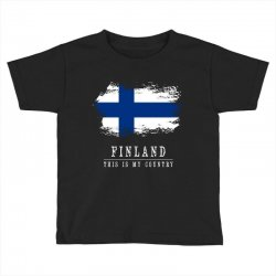 This is my country - Finland Toddler T-shirt | Artistshot