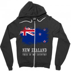 This is my country - New Zealand Zipper Hoodie | Artistshot