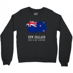 This is my country - New Zealand Crewneck Sweatshirt | Artistshot