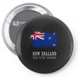 This is my country - New Zealand Pin-back button | Artistshot