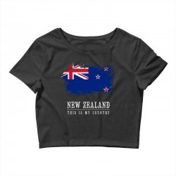 This is my country - New Zealand Crop Top | Artistshot