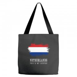 This is my country - Netherlands Tote Bags | Artistshot