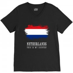 This is my country - Netherlands V-Neck Tee | Artistshot