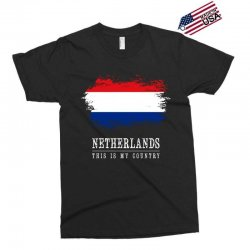 This is my country - Netherlands Exclusive T-shirt | Artistshot