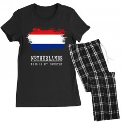 This is my country - Netherlands Women's Pajamas Set | Artistshot