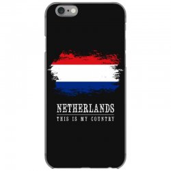 This is my country - Netherlands iPhone 6/6s Case | Artistshot