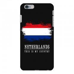 This is my country - Netherlands iPhone 6 Plus/6s Plus Case | Artistshot