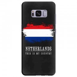 This is my country - Netherlands Samsung Galaxy S8 Plus Case | Artistshot