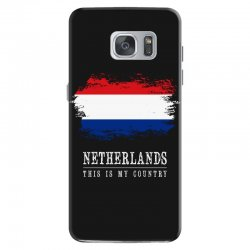 This is my country - Netherlands Samsung Galaxy S7 Case | Artistshot