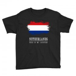 This is my country - Netherlands Youth Tee | Artistshot