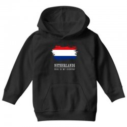 This is my country - Netherlands Youth Hoodie | Artistshot