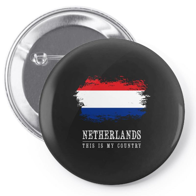 This Is My Country - Netherlands Pin-back Button | Artistshot