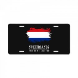 This is my country - Netherlands License Plate | Artistshot