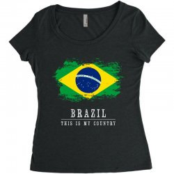 This is my country - Brazil Women's Triblend Scoop T-shirt | Artistshot