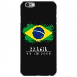 This is my country - Brazil iPhone 6/6s Case | Artistshot
