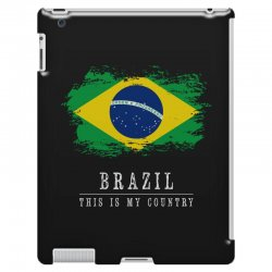 This is my country - Brazil iPad 3 and 4 Case | Artistshot
