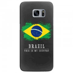 This is my country - Brazil Samsung Galaxy S7 Edge Case | Artistshot
