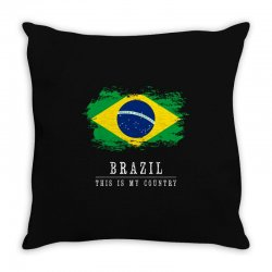 This is my country - Brazil Throw Pillow | Artistshot