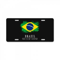 This is my country - Brazil License Plate | Artistshot