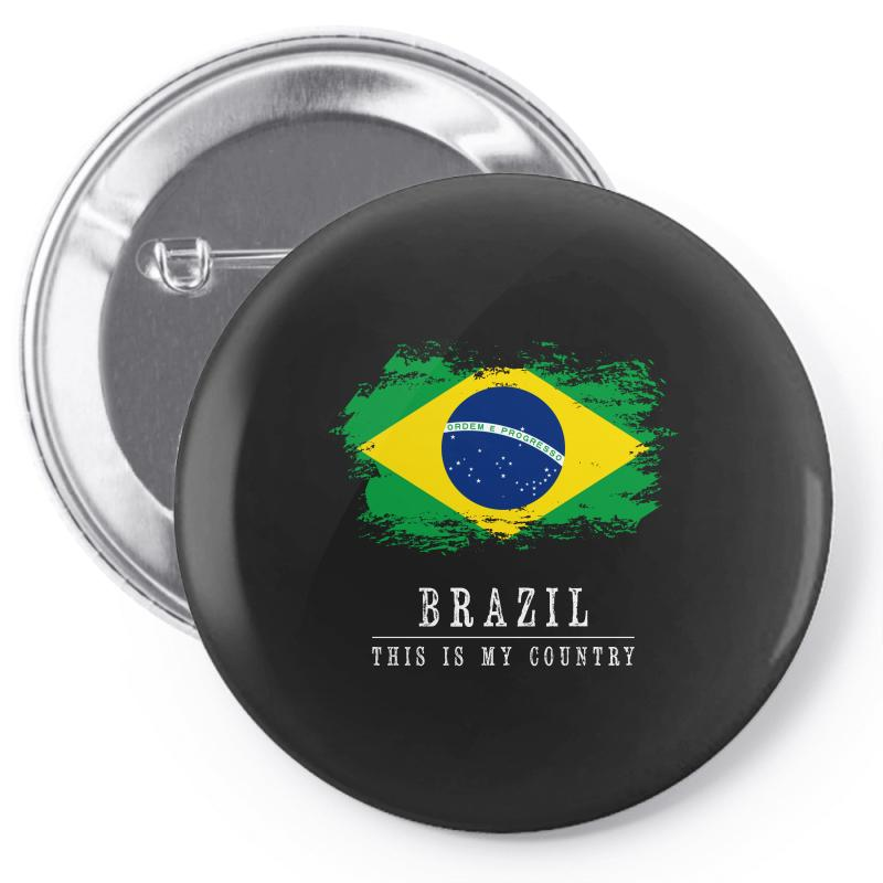 This Is My Country - Brazil Pin-back Button | Artistshot