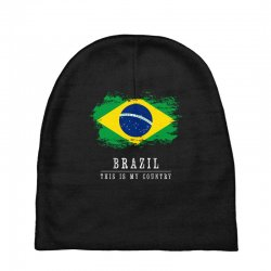 This is my country - Brazil Baby Beanies | Artistshot
