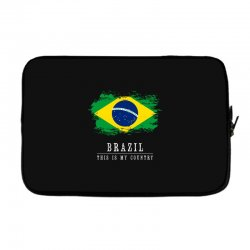 This is my country - Brazil Laptop sleeve | Artistshot
