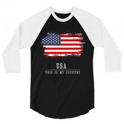 This is my country - USA 3/4 Sleeve Shirt | Artistshot