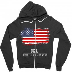 This is my country - USA Zipper Hoodie | Artistshot