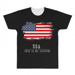 This is my country - USA All Over Men's T-shirt | Artistshot