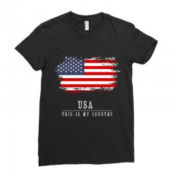 This is my country - USA Ladies Fitted T-Shirt | Artistshot