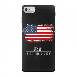 This is my country - USA iPhone 7 Case | Artistshot