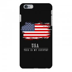 This is my country - USA iPhone 6 Plus/6s Plus Case | Artistshot