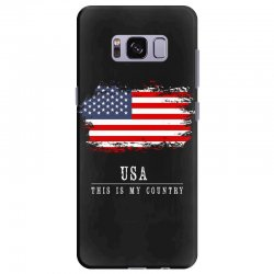 This is my country - USA Samsung Galaxy S8 Plus Case | Artistshot
