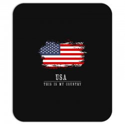 This is my country - USA Mousepad | Artistshot