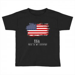 This is my country - USA Toddler T-shirt | Artistshot